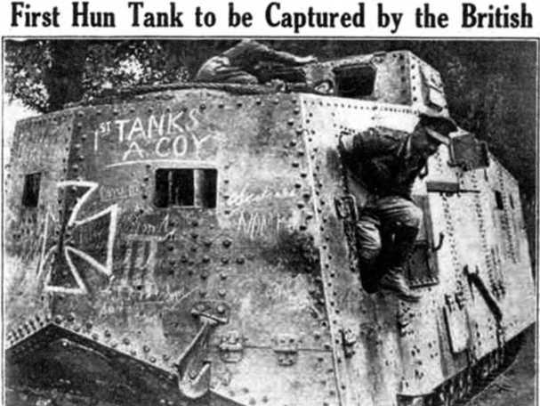 Фотография танка A7V «Эльфриде» в британской прессе и радостное сообщение — «Первый танк гуннов, взятый британцами» (пресса союзников любила тогда именовать «гуннами» германцев).