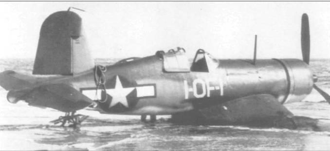 14 января 1944 года у этого F4U-1 (03804) из YOF-1 вскоре после взлета с Атлантик-Сити, Нью-Джерси, отказал мотор и самолет совершил аварийную посадку на пляж. Пилот выпустил шасси и приземлился около линии прибоя, «Корсар» получил серьезные повреждения и был списан.