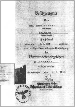 Хотя Альфред Руббель был ранен уже в сентябре 1941 года, удостоверение о награждении значком в черном за ранение он получил только 3 июня 1943 года. К этому времени он уже был унтер-офицером.